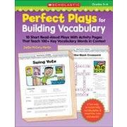 Scholastic Perfect Plays for Building Vocabulary: Cahier pour élèves de 5e à 8e années [livre numérique]