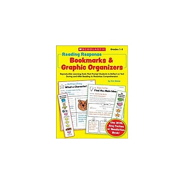 Scholastic Reading Response Bookmarks and Graphic Organizers Reading & Writing Workbook, Grade 1 - Grade 3 [eBook]