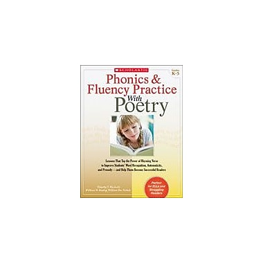 Scholastic Phonics and Fluency Practice With Poetry Reading & Writing Workbook, Kindergarten - Grade 5 [eBook]