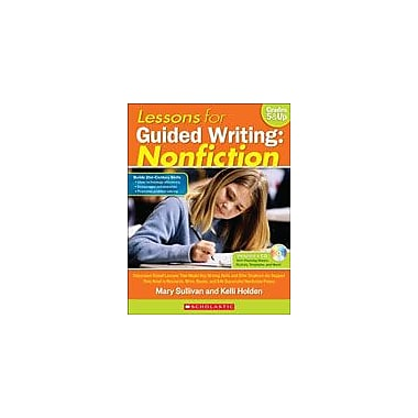 Scholastic Lessons for Guided Writing: Nonfiction Reading & Writing Workbook, [eBook]