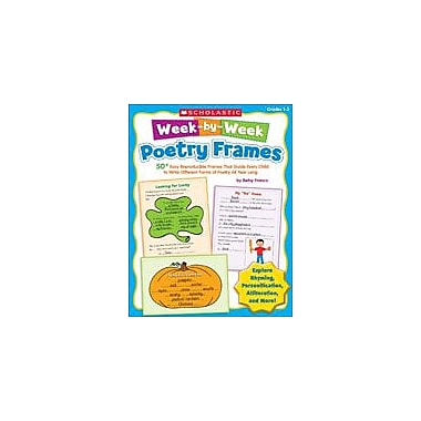 Scholastic Week-By-Week Poetry Frames Reading & Writing Workbook, Grade 1 - Grade 3 [eBook]
