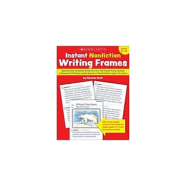 Scholastic Instant Nonfiction Writing Frames Reading & Writing Workbook, Grade 2 - Grade 4 [eBook]