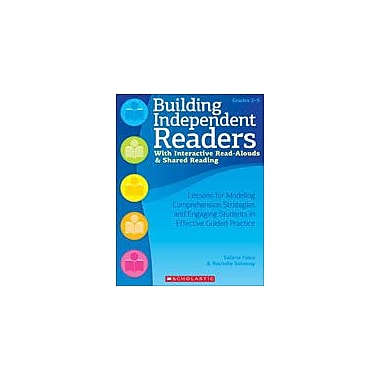 Scholastic Building Independent Readers With Interactive Read-Alouds and Shared Reading, Grade 2 - Grade 5 [eBook]