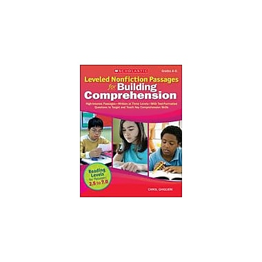 Scholastic Leveled Nonfiction Passages for Building Comprehension Reading & Writing Workbook, Grade 4 - Grade 6 [eBook]