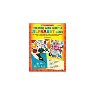 Scholastic Teaching With Favorite Alphabet Books Reading & Writing Workbook, Preschool - Grade 1 [eBook]