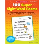 Scholastic - Manuel 100 Super Sight Word Poems Reading and Writing, maternelle à 1re année [livre numérique]