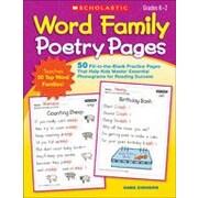 Scholastic Word Family Poetry Pages Reading & Writing Workbook, Kindergarten - Grade 2 [eBook]