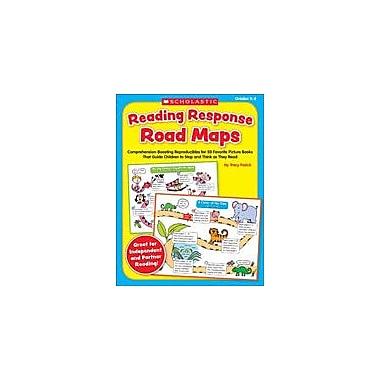 Scholastic Reading Response Road Maps Reading & Writing Workbook, Kindergarten - Grade 2 [eBook]