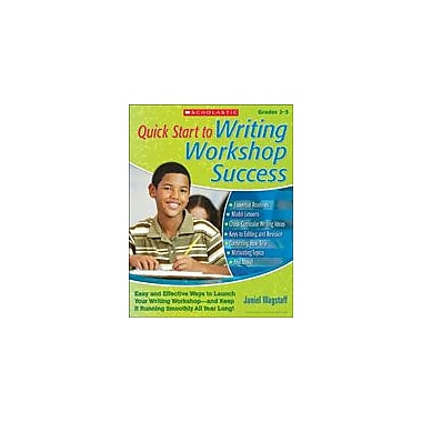 Scholastic Quick Start To Writing Workshop Success Reading & Writing Workbook, Grade 2 - Grade 5 [eBook]