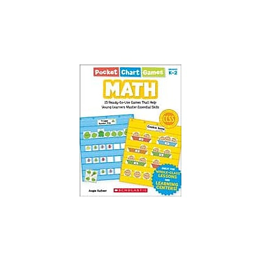 Scholastic Pocket Chart Games: Math Math Workbook, Kindergarten - Grade 2 [eBook]