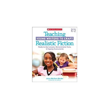Scholastic Teaching Young Writers To Craft Realistic Fiction Reading & Writing Workbook, Kindergarten - Grade 3 [eBook]