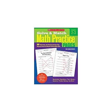 Scholastic Solve and Match Math Practice Pages: Grades 2-3 Math Workbook, Grade 2 - Grade 3 [eBook]