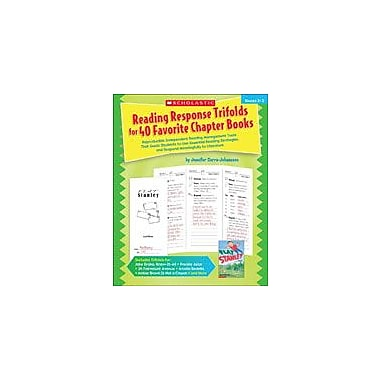 Scholastic Reading Response Trifolds for 40 Favorite Chapter Books Reading & Writing Workbook, Grade 2 - Grade 3 [eBook]