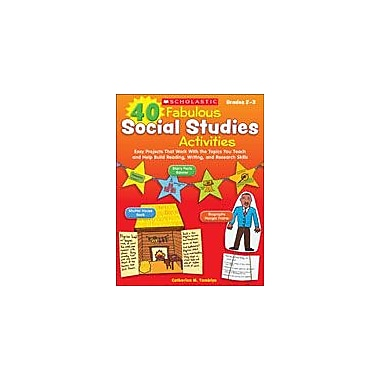 Scholastic 40 Fabulous Social Studies Activities Art & Music Workbook, Grade 2 - Grade 3 [eBook]