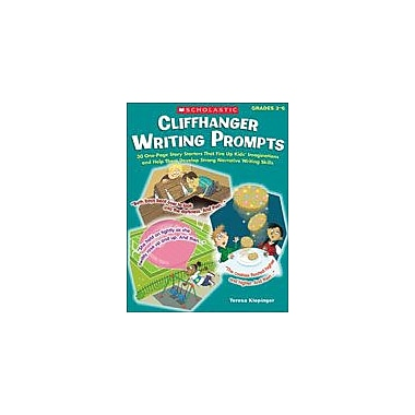 Scholastic Cliffhanger Writing Prompts Reading & Writing Workbook, Grade 3 - Grade 6 [eBook]