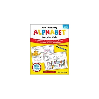 Scholastic Now I Know My Alphabet Learning Mats Reading & Writing Workbook, Preschool - Grade 1 [eBook]
