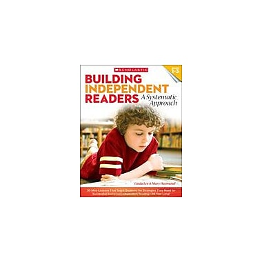 Scholastic Building Independent Readers: A Systematic Approach Teacher Planning Workbook, Grade 1 - Grade 3 [eBook]