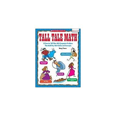Scholastic Tall Tale Math Problem Solving Workbook, Grade 3 - Grade 5 [eBook]