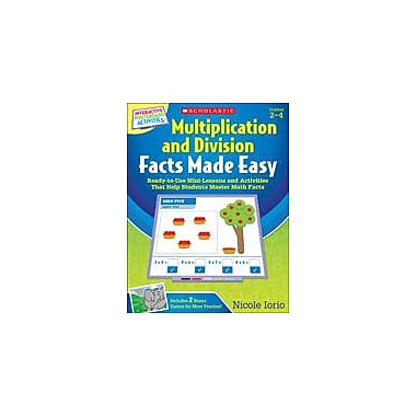 Scholastic Multiplication and Division Facts Made Easy Math Workbook, Grade 2 - Grade 4 [eBook]