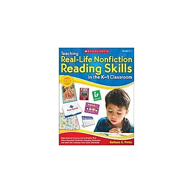 Scholastic Teaching Real-Life Nonfiction Reading Skills In the K-1 Classroom, Kindergarten - Grade 1 [eBook]