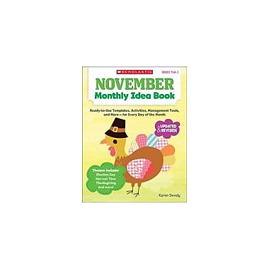 Scholastic November Monthly Idea Book Teacher Planning Workbook, Preschool - Grade 3 [eBook]