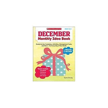 Scholastic December Monthly Idea Book Teacher Planning Workbook, Preschool - Grade 3 [eBook]