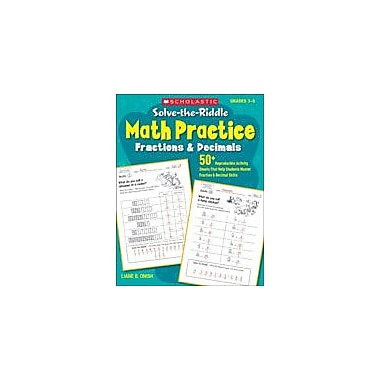 Scholastic Solve-The-Riddle Math Practice: Fractions and Decimals Math Workbook, Grade 3 - Grade 5 [eBook]