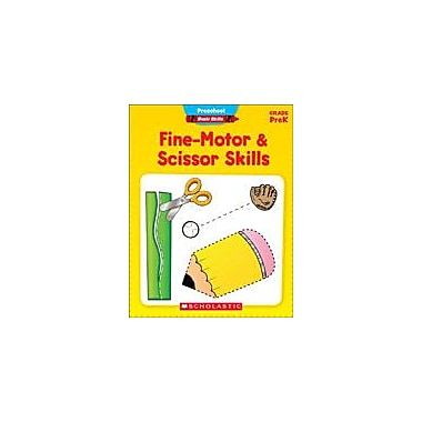 Scholastic Preschool Basic Skills: Fine-Motor and Scissor Skills Problem Solving Workbook, Preschool [eBook]