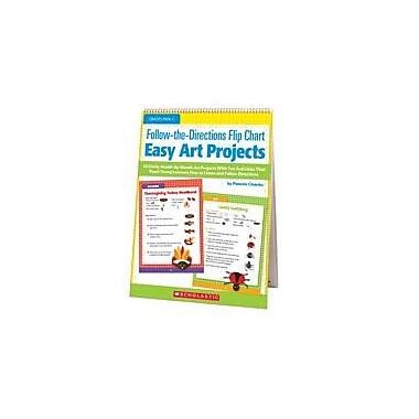 Scholastic Follow-The-Directions Flip Chart: Easy Art Projects Art & Music Workbook, Preschool - Grade 1 [eBook]