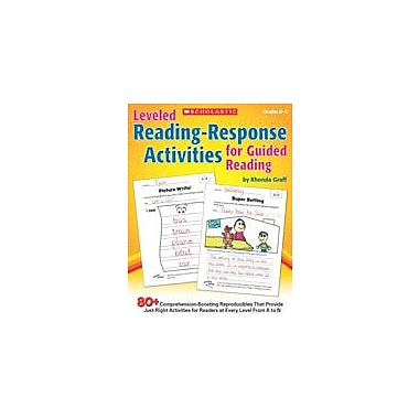 Scholastic Leveled Reading-Response Activities for Guided Reading Reading & Writing Workbook, Kindergarten - Grade 2 [eBook]