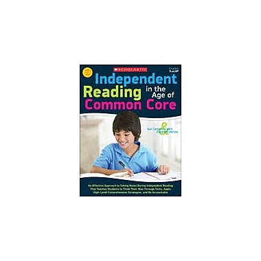 Scholastic Independent Reading In the Age of Common Core Reading & Writing Workbook, Grade 5 - Grade 12 [eBook]