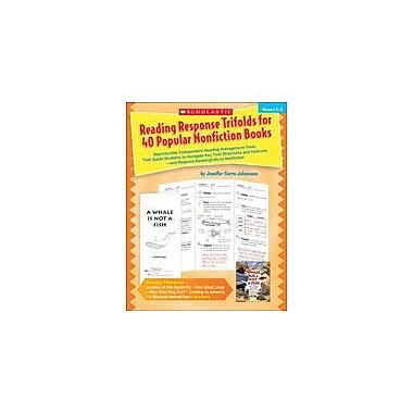 Scholastic Reading Response Trifolds for 40 Popular Nonfiction Books: Grades 2-3, Grade 2 - Grade 3 [eBook]