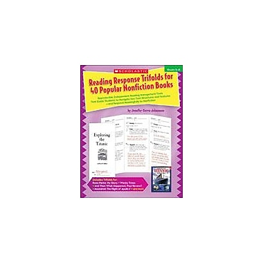 Scholastic Reading Response Trifolds for 40 Popular Nonfiction Books: Grades 4-6, Grade 4 - Grade 6 [eBook]