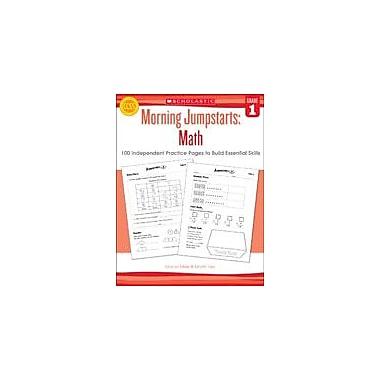 Scholastic Morning Jumpstarts: Math Math Workbook, Grade 1 [eBook]