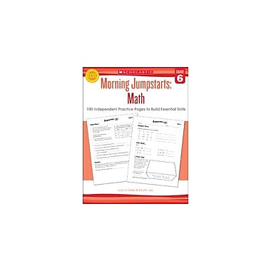 Scholastic Morning Jumpstarts: Math Math Workbook, Grade 6 [eBook]