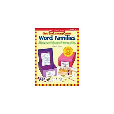 Scholastic Shoe Box Learning Centers: Word Families Reading & Writing Workbook, Kindergarten - Grade 2 [eBook]
