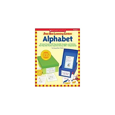 Scholastic Shoe Box Learning Centers: Alphabet Reading & Writing Workbook, Preschool - Grade 1 [eBook]