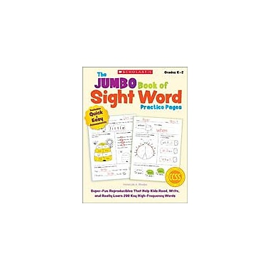 Scholastic The Jumbo Book of Sight Word Practice Pages Reading & Writing Workbook, Kindergarten - Grade 2 [eBook]
