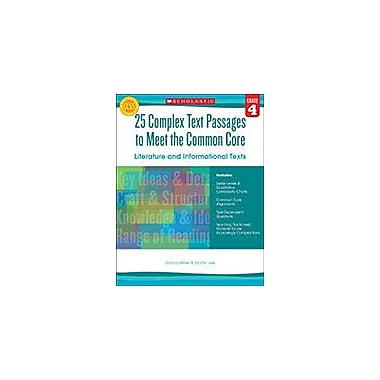 Scholastic 25 Complex Text Passages To Meet the Common Core: Literature and Informational Texts: Grade 4, Grade 4 [eBook]