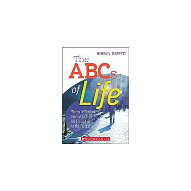 Scholastic The ABCs of Life Character & Social Skills Workbook, Preschool - Grade 12 [eBook]