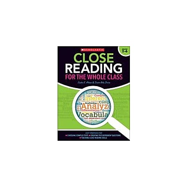 Scholastic Close Reading for the Whole Class Reading & Writing Workbook, Grade 2 - Grade 6 [eBook]
