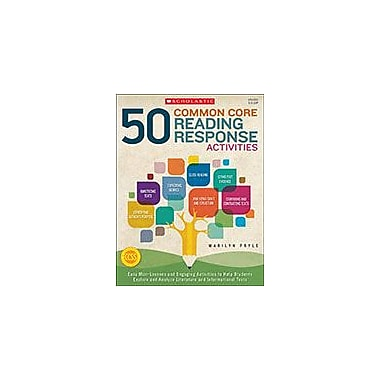 Scholastic 50 Common Core Reading Response Activities Reading & Writing Workbook, Grade 5 - Grade 12 [eBook]