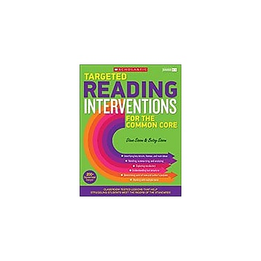 Scholastic Targeted Reading Interventions for the Common Core: Grades K-3, Kindergarten - Grade 3 [eBook]