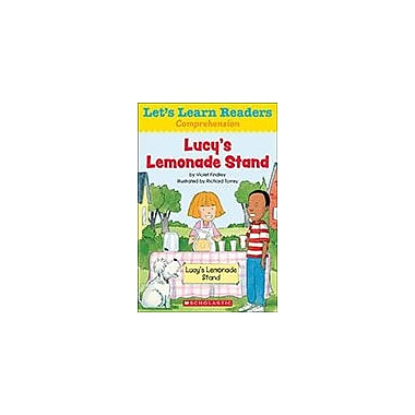 Scholastic Let's Learn Readers Comprehension: Lucy's Lemonade Stand Reading & Writing Workbook, Kindergarten - Grade 2 [eBook]