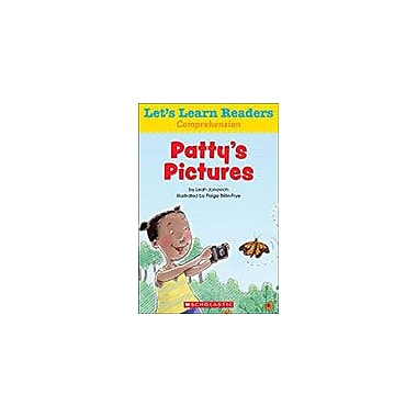 Scholastic Let's Learn Readers Comprehension: Patty's Pictures Reading & Writing Workbook, Kindergarten - Grade 2 [eBook]