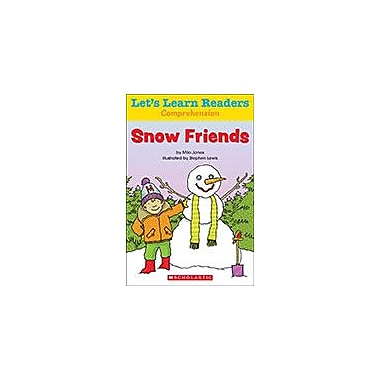 Scholastic Let's Learn Readers Comprehension: Snow Friends Reading & Writing Workbook, Kindergarten - Grade 2 [eBook]