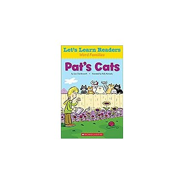 Scholastic Let's Learn Readers Word Families: Pat's Cats Reading & Writing Workbook, Kindergarten - Grade 2 [eBook]