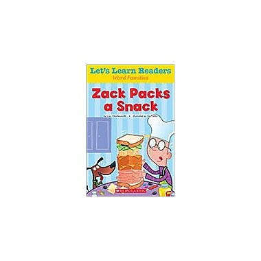 Scholastic Let's Learn Readers Word Families: Zack Packs A Snack Reading & Writing Workbook, Kindergarten - Grade 2 [eBook]