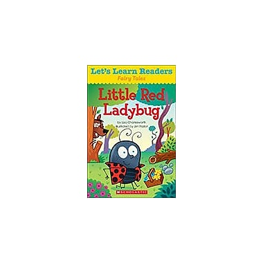 Scholastic Let's Learn Readers Fairy Tales: Little Red Ladybug Reading & Writing Workbook, Kindergarten - Grade 2 [eBook]