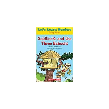 Scholastic Let's Learn Readers Fairy Tales: Goldilocks and the Three Baboons, Kindergarten - Grade 2 [eBook]